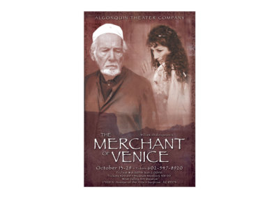 THE MERCHANT OF VENICE Poster Design - Created with Adobe Creative Suite by CJ Mascarelli for Algonquin Theatre Company.