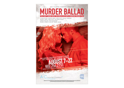 MURDER BALLAD Poster Design - Created with Adobe Creative Suite by CJ Mascarelli for A/C Theatre Company.